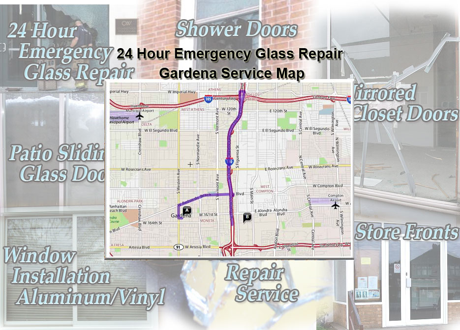 24 Hour Emergency Glass Repair Window Installation/Glass Shower Doors/Store Fronts/Sliding Glass Patio Doors GardenaService Map